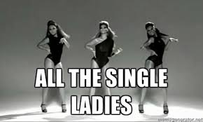 Single Ladies Meme - 7 inspiring quotes for the girl who s bringing in 2017