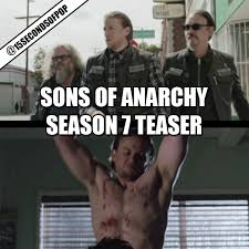 Soa Meme - sons of anarchy season 7 new teaser trailer video 15secondsofpop