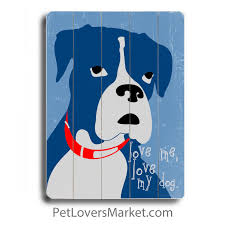 boxer dog yard art love me love my dog wooden signs with dog quotes