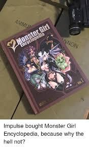 Meme Encyclopedia - ammua cyclopedia nnon impulse bought monster girl encyclopedia