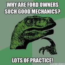 Ford Owner Memes - owner