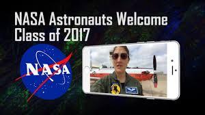 nasa astronauts welcome class of 2017 youtube