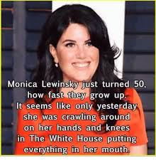 monica lewinsky just turned 50 how fast they grow up it seems like