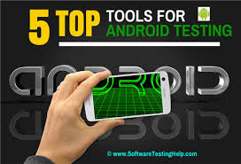 top android 5 best automation tools for testing android applications
