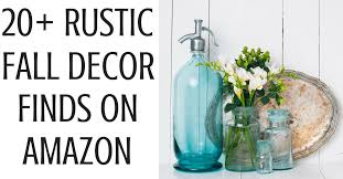 Rustic Fall Decor 20 Rustic Fall Decorations On Amazon