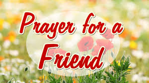 prayer for a friend beautiful message for a special friend