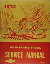 1972 chevrolet truck repair shop manual reprint chevy pickup