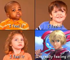 I Feel It Meme - they feel it i m really feeling it know your meme