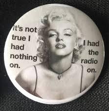 Marilyn Meme - marilyn monroe vintage meme brooch marilyn quotes hollywood