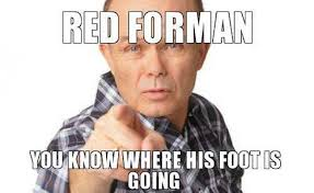 Red Forman Meme - red forman footinsideass twitter