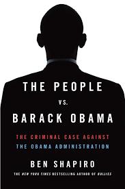 the people vs barack obama the criminal case against the obama