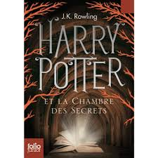 harry potter et le chambre des secrets harry potter tome 2 harry potter et la chambre des secrets