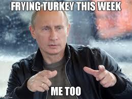 Turkish Meme Movie - turkey and russia imgflip