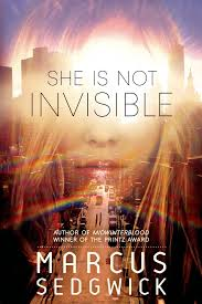 amazon com she is not invisible 9781596438019 marcus sedgwick
