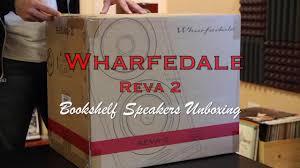 Wharfedale Bookshelf Wharfedale Reva 2 Bookshelf Speakers Unboxing Youtube