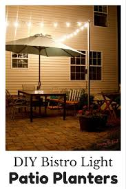 Diy Outdoor Living Spaces - diy bistro light patio planters instructions outdoor living space