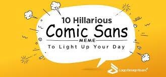 Memes Comic - 10 hilarious comic sans meme to light up your day