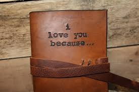 3rd anniversary gift ideas for i you because journal third anniversary leather 3rd