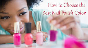 how to choose the best nail polish color dot com women