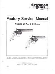 crosman 357 factory service manual valve trigger firearms
