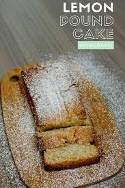 lemon pound cake san francisco chef food blogger easy recipes