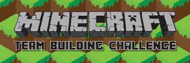 Challenge Minecraft Minecraft Team Building Challenge Makoeducation