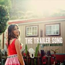 the trailer song lyrics and by musgraves arranged by