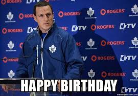 happy birthday dion phaneuf meme generator