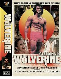 Stallone Meme - they made a moster out of him wolverine sylvester stallone is the