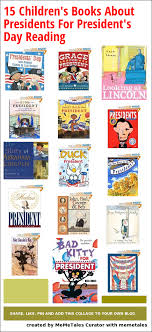 s day books 15 children s books about presidents for president s day reading