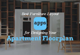 floorplan layout best furniture layout apps for designing your apartment floor plan
