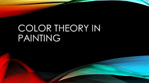 color theory in painting ppt video online download