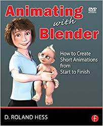 tutorial blender animation pdf animating with blender creating short animations from start to
