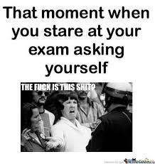 Exam Memes - while giving exams hilarious humour and school