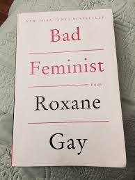 How To Write A Movie Review Paper Feminist Essays Book Review Bad Feminist Essays By Roxane Gay Dig