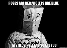 Single Meme - single valentines day meme women s day 2018