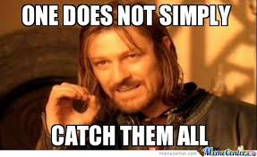 Do All The Meme - one does not simply catch them all by barky02 meme center