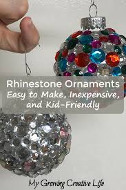 rhinestone ornaments easy to make inexpensive and kid friendly