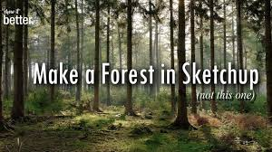 making a forest in sketchup and vray architecture visualisation