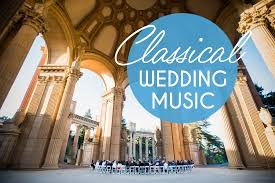 songs played at weddings playlist classical wedding a practical wedding a