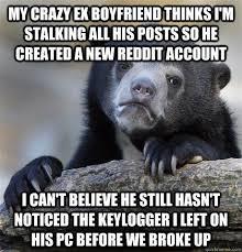 Meme Ex Boyfriend - crazy stalker ex boyfriend meme stalker best of the funny meme
