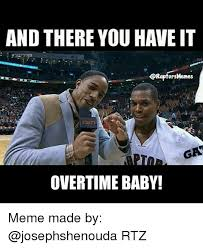 Cold Outside Meme - and there you haveit ors memes gaa overtime baby meme made by rtz