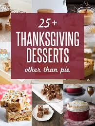25 thanksgiving dessert recipes other than pie noshon it