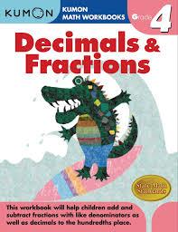 kumon publishing kumon publishing grade 4 decimals u0026 fractions