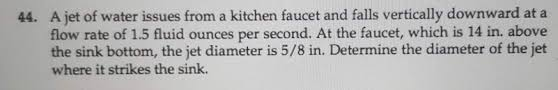 kitchen faucet flow rate a jet of water issues from a kitchen faucet and fa chegg com