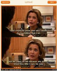 Arrested Development Memes - the 35 best lucille bluth quotes from arrested development memes