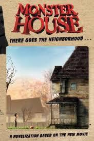 monster house com monster house there goes the neighborhood a novelization based