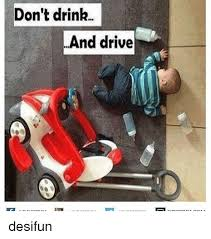 Drinking And Driving Memes - 25 best memes about drink and drive drink and drive memes
