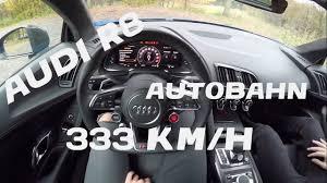 audi r8 v10 plus bhp audi r8 v10 plus 610 bhp 2017 autobahn top speed 333 km