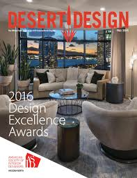Home Design Contents Restoration North Hollywood Ca Desert Design Magazine Fall 2016 By Arizona North Chapter Of Asid